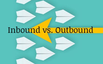 The Ins and Outs of Inbound and Outbound Marketing